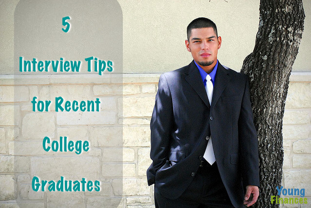 5 Interview Tips for Recent College Graduates