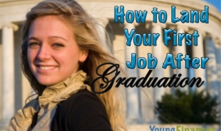 How to Land Your First Job After Graduation | Young Finances