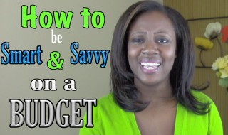 How to Be Smart and Savvy on a Budget | Young Finances