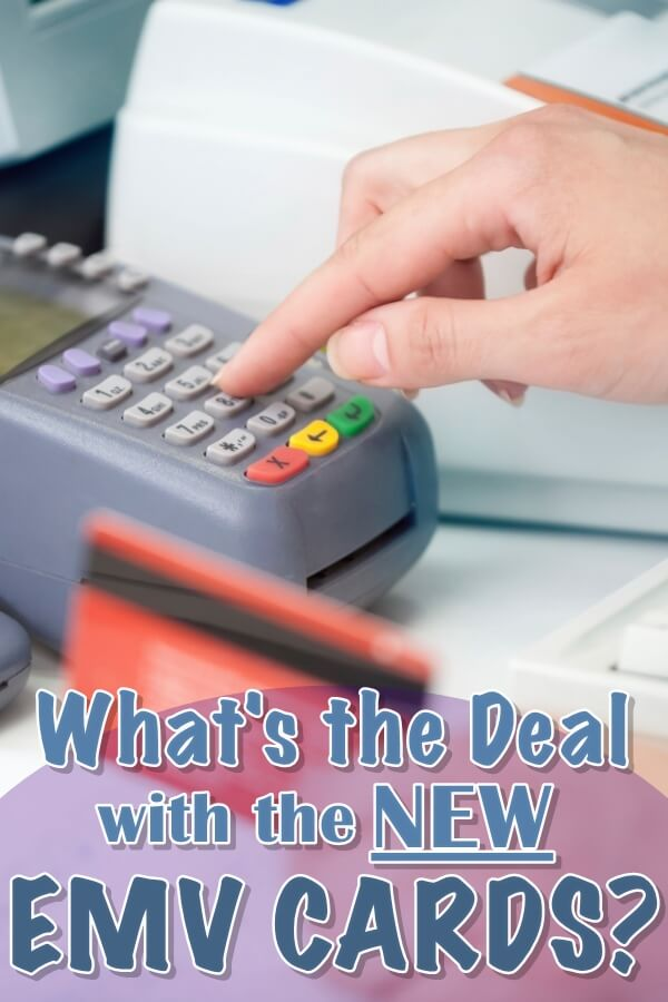 What's the Deal with the New EMV Cards?