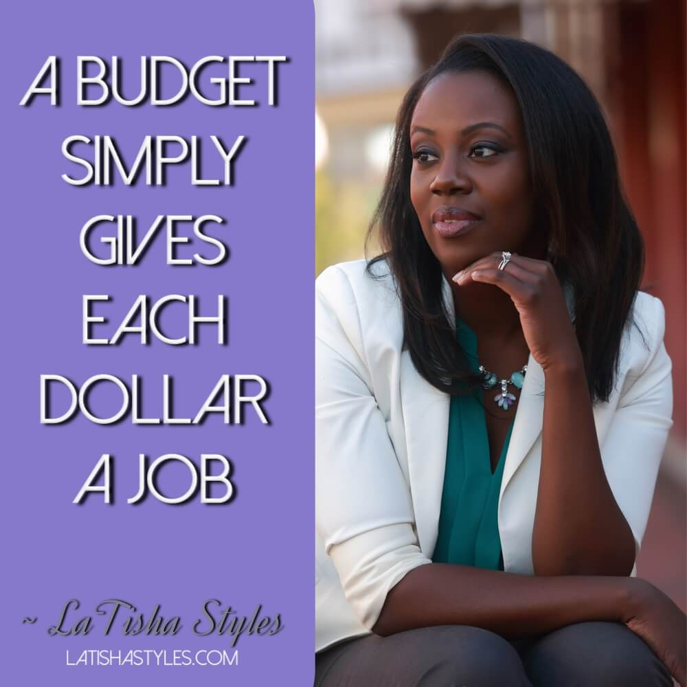 a budget gives every dollar a job