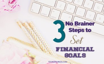 Set Financial Goals in 3 Easy Steps