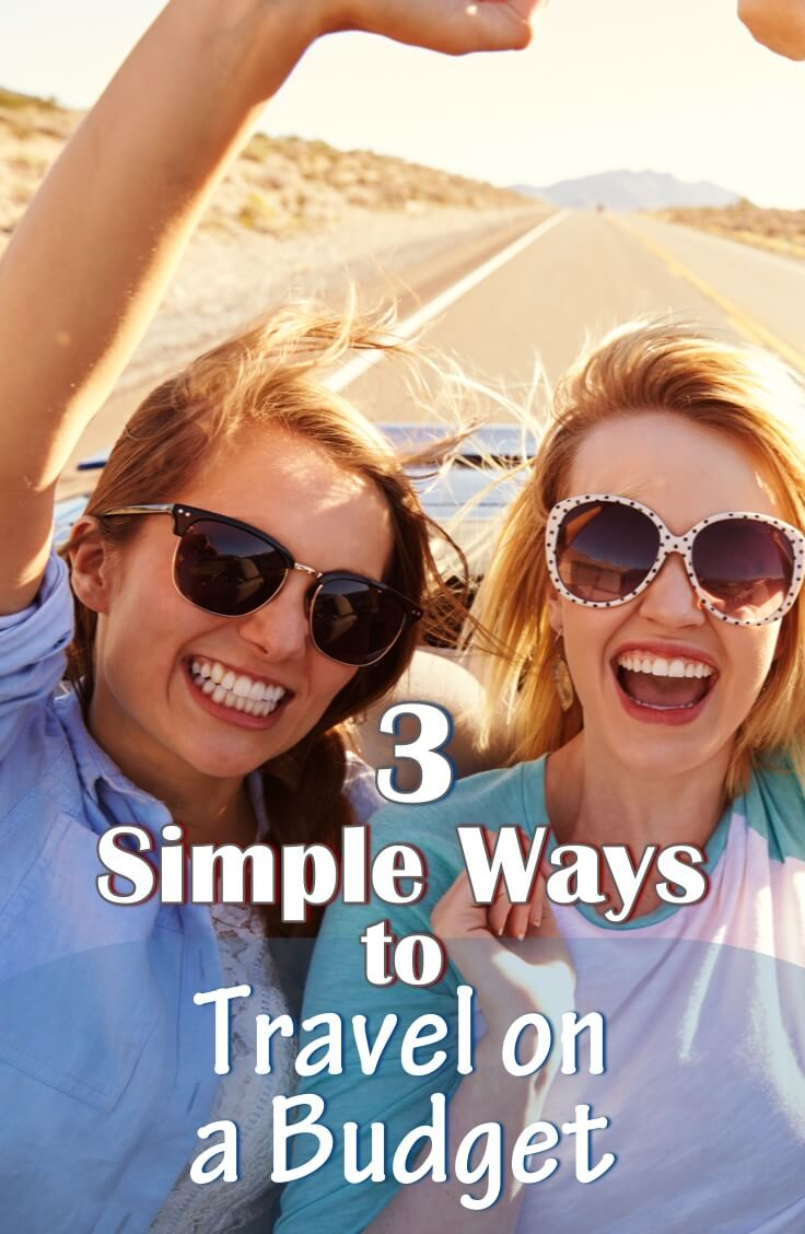 3 Simple Ways to Travel on a Budget