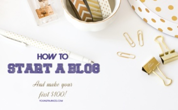 How To Start a Blog and Make Your First $100