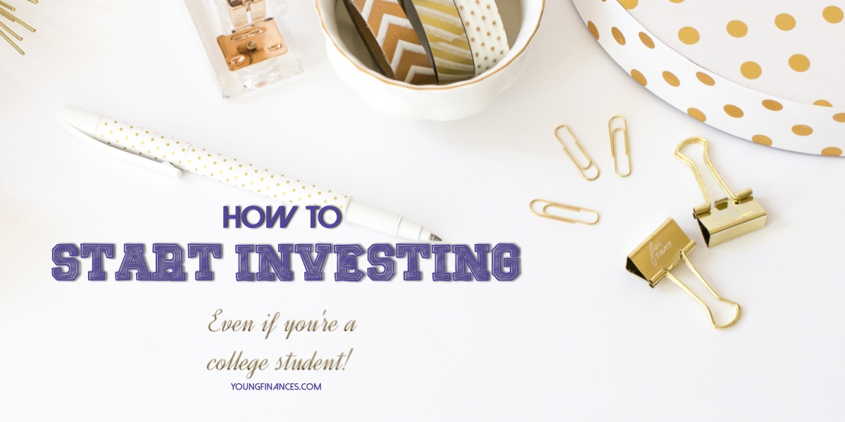 How to Start Investing (Even If You're a College Student!)