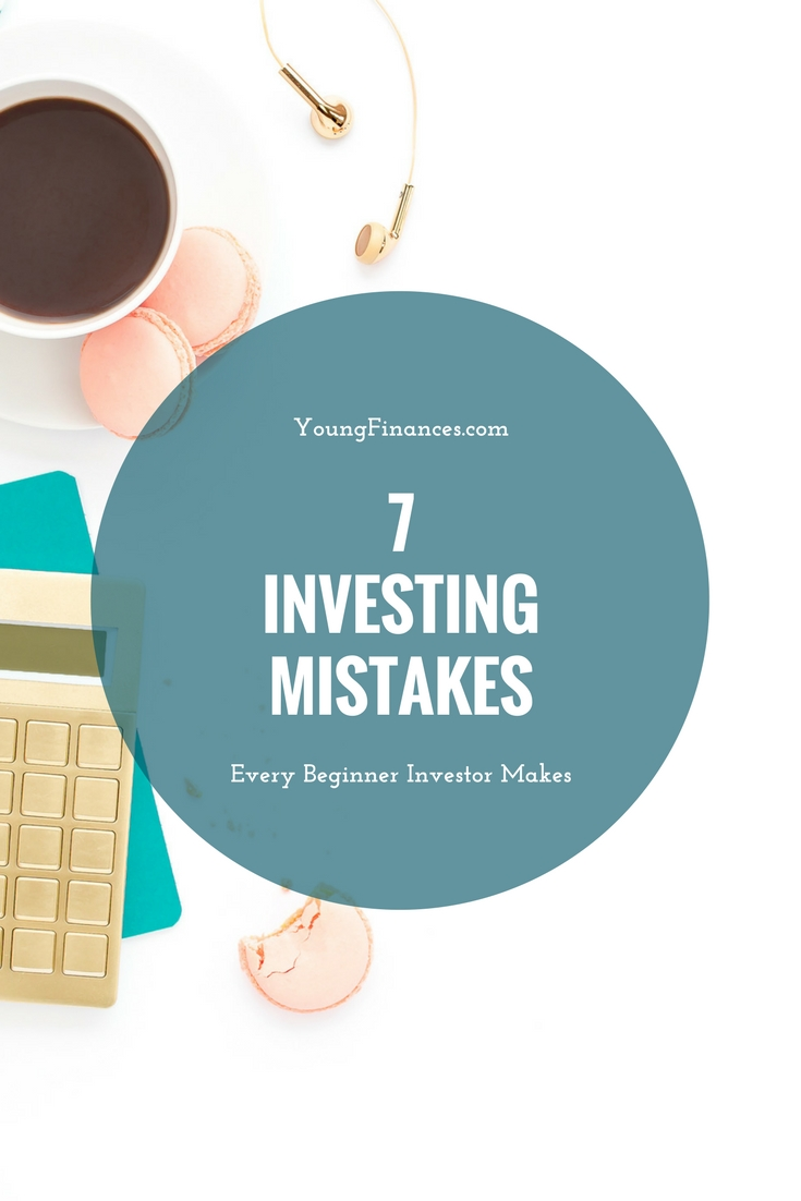 7 Investing Mistakes beginners make